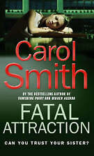 Fatal Attraction, By Smith, Carol,in Used but Acceptable condition