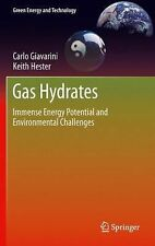 Green Energy and Technology: Gas Hydrates : Immense Energy Potential and...