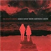The White Stripes - Under Great White Northern Lights (Live Recording, 2010)