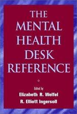 The Mental Health Desk Reference: A Practice-Based Guide to Diagnosis,-ExLibrary