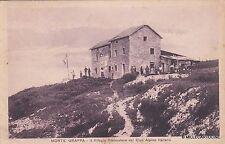 # MONTE GRAPPA: RIFUGIO RISTORATORE DEL C.A.I. - 1927