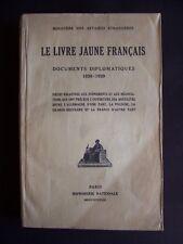 Le livre jaune français - Documents diplomatiques 1938-1939