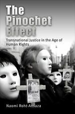 The Pinochet Effect: Transnational Justice in the Age of Human Rights (Pennsylva
