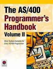 The AS400 Programmer's Handbook, Volume II: More Toolbox Examples for -ExLibrary