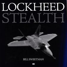 Lockheed Stealth: The Evolution of an American Arsenal