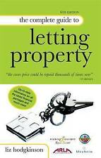 The Complete Guide to Letting Property: Including Information on Buy-to-let, HIP