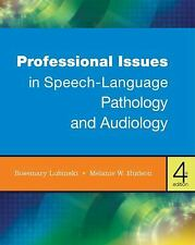 Professional Issues in Speech-Language Pathology and Audiology by Lubinski