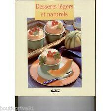 Livre de cuisine neuf sous blister - Desserts légers et naturels