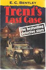 TRENT'S LAST CASE by E.C. Bentley (1995) Oxford SC