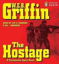 A Presidential Agent Novel: The Hostage No. 2 by W. E. B. Griffin (2006, CD,...