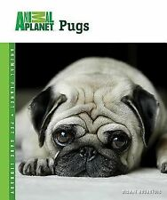 Pugs by Dianne Bourgeois (2006, Hardcover)