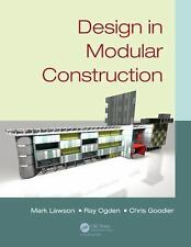 Design in Modular Construction, Goodier, Chris, Ogden, Ray, Lawson, Mark, Good B