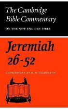 The Book of the Prophet Jeremiah, Chapters 26-52 (Cambridge Bible Commentaries o