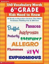 240 Vocabulary Words 6th Grade Kids Need To Know 24 Ready-to-Reproduce Packets