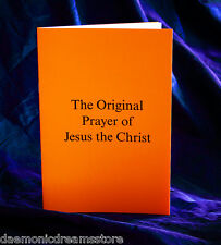 THE ORIGINAL PRAYER OF JESUS THE CHRIST.  Finbarr Occult  Magick. Bible  White