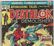 ASTONISHING TALES #27 with Deathlok the Demolisher from Dec. 1974 in G/VG Con.