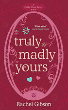 Truly Madly Yours (Little Black Dress), By Gibson, Rachel,in Used but Acceptable