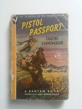 Pistol Passport-Cunningham-Paperback Novel of the Texas Border-1956-Bantam(D1)