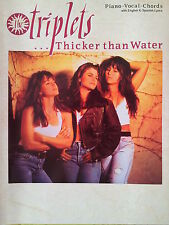 The Triplets: Thicker Than Water (Piano/Vocal/Chords Book) - OUT OF PRINT, MINT!