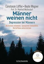 Männer weinen nicht von Manfred Wolfersdorf, Constanze Löffler und Beate...