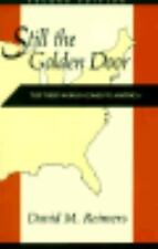 Still the Golden Door : The Third World Comes to America-ExLibrary