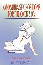 Kamasutra Sex Positions for the Over 50s : Over 50 Sex Positions by W....