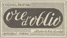 W8140 Colonia e profumo Ore d'Oblio - Borsari - Parma - Pubblicità 1949 - Adv.
