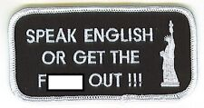 SPEAK ENGLISH OR GET THE F-BOMB OUT EMBROIDERED BIKER PATCH