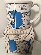 """MUG """"All Ny Life I've Wanted To Be Somebody - Now, Who The Hell Wos It"""" New Box"""