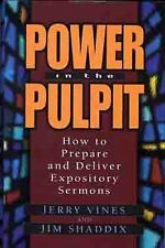 Power in the Pulpit: How to Prepare and Deliver Expository Sermons Electives Se