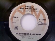 "BROTHERS JOHNSON ""RUNNIN FOR YOUR LOVIN / Q"" 45 NEAR MINT"