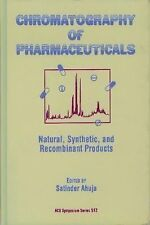 Chromatography of Pharmaceuticals: Natural, Synthetic, and Recombinant Products