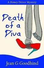 Death of a Diva (Honey Driver Mysteries), , Goodhind, Jean G., Good, 2015-01-15,