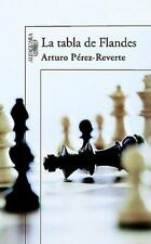 La tabla de Flandes (Spanish Edition) by Pérez-Reverte, Arturo