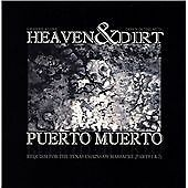 Puerto Muerto-Heaven and Dirt: Requiem for the Texas Chainsaw Massacre Parts 1 &