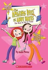 Amazing Days Of Abby Hayes, The #1 (The Best is Yet to Come)