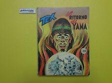 J 4587 RIVISTA A FUMETTI TEX IL RITORNO DI YAMA TESTO DI G L BONELLI 1974
