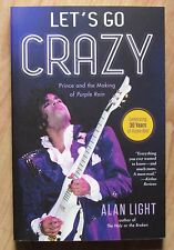 Prince Let's Go Crazy Prince and The Making Of Purple Rain Paperback Book 2014