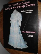Price Guide Antique & Vintage Clothing Tina Irick-Nauer 128 pages 1983