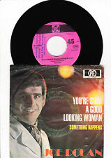 """7"""" Joe Dolan - You´re Such A Good Looking Woman ----"""