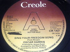 "OSCAR HARRIS - SING YOUR FREEDOM SONG    7"" VINYL DEMO"