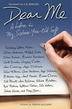 Dear Me: A Letter to My Sixteen-Year-Old Self - Galliano, Joseph - Hardcover