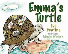 Emma's Turtle by Eve Bunting (2007, Picture Book)