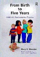 From Birth to Five Years : Children's Developmental Progress by Ajay Sharma, Mar