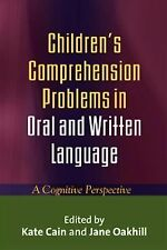 Children's Comprehension Problems in Oral and Written Language: A Cognitive Pers