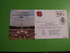 ROYAL BRITISH LEGION 75th ANNIVERSARY FDC COVER SIGNED BY G DOWNING CHAIRMAN