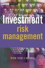 The Wiley Finance: Investment Risk Management 257 by Yen Yee Chong (2004,...