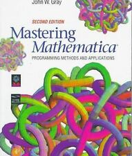 Mastering Mathematica, Second Edition: Programming Methods and Applications, Gra