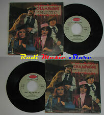 LP 45 7'' CHAMPAGNE Valentino Ain't no fun to me 1977 italy HARMONY cd mc dvd(*)