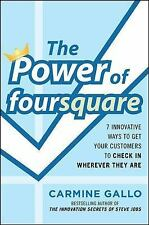The Power of foursquare:  7 Innovative Ways to Get Your Customers to Check In Wh
